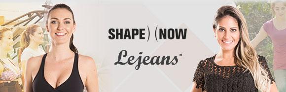 LEJEANS + SHAPENOW