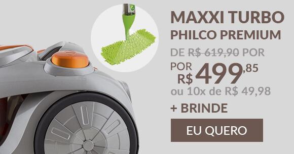 Aspirador De Pó Maxxi Turbo Philco Premium + Spraymop (Brinde)